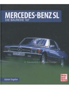 MERCEDES-BENZ SL DIE BAUREIHE 107 - GÜNTHER ENGELEN BUCH