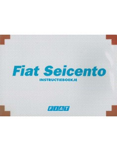 2000 FIAT SEICENTO OWNERS MANUAL DUTCH