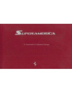2005 FERRARI SUPERAMERICA HARDCOVER PRESS BROCHURE CARMEL  304/559