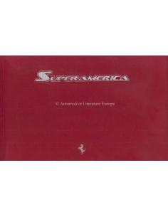 2005 FERRARI SUPERAMERICA HARDCOVER PRESS BROCHURE CARMEL  304/559