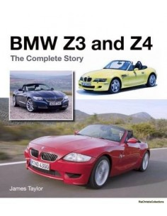 BMW Z3 AND Z4 - THE COMPLETE STORY - JAMES TAYLOR BOOK