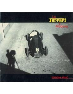 1997 LA FERRARI E MODENA - EDIZIONI ARMO - BOOK
