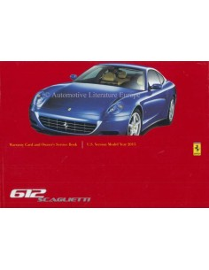 2004 FERRARI 612 SCAGLIETTI WARRANTY CARD & OWNERS SERVICE BOOK (U.S. VERSION)