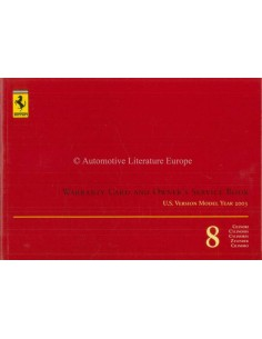 2003 FERRARI 8 CYLINDERS WARRANTY CARD & OWNERS SERVICE BOOK (US VERSION)