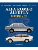 ALFA ROMEO GIULIA - LE VETTURE CHE HANNO FATTO LA STORIA - GIANCARLO CATARSI BOOK