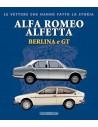 ALFA ROMEO ALFETTA - BERLINA E GT - LE VETTURE CHE HANNO FATTO LA STORIA - GIANCARLO CATARSI BOOK
