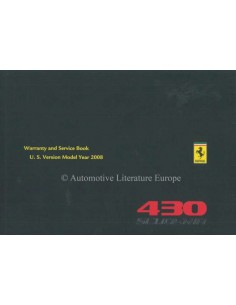 2008 FERRARI 430 SCUDERIA WARRANTY CARD & OWNERS SERVICE BOOK FRENCH / ENGLISH (U.S. VERSION)