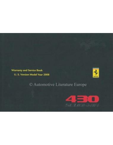 2008 FERRARI 430 SCUDERIA WARRANTY CARD & OWNERS SERVICE BOOK FRENCH / ENGLISH (U.S. VERSION)