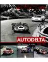 AUTODELTA. L'ALFA ROMEO E LE CORSE 1963-1983 - MAURIZIO TABUCCHI BOOK