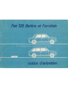 1974 FIAT 128 BERLINE & FAMILIALE OWNERS MANUAL FRENCH