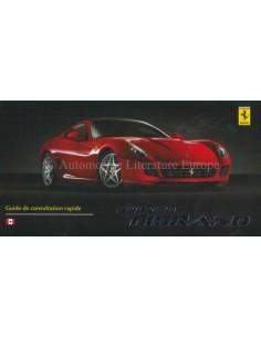 2006 FERRARI 599 GTB FIORANO KURZANLEITUNG FRANZÖSISCH (KANADA AUSGABE)