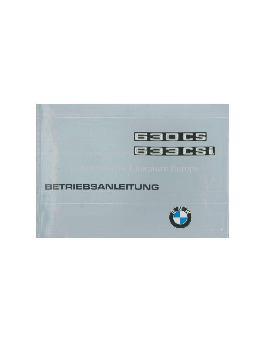1976 BMW 630 CS / 633 CSi OWNERS MANUAL GERMAN