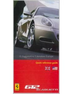 2006 FERRARI 612 SCAGLIETTI KURZANLEITUNG ENGLISCH
