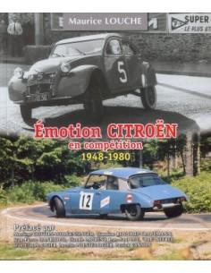 ÉMOTION CITROËN EN COMPÉTITION 1948-1980 - MAURICE LOUCHE BOEK