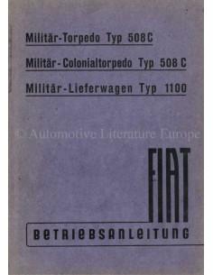 1942 FIAT 508C / 1100 BETRIEBSANLEITUNG DEUTSCH