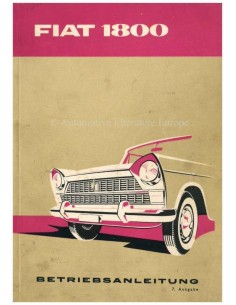 1961 FIAT 1800 BETRIEBSANLEITUNG DEUTSCH