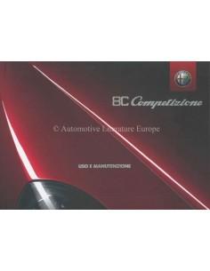2008 ALFA ROMEO 8C COMPETIZIONE OWNERS MANUAL ITALIAN
