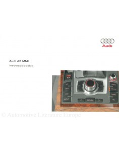 2004 AUDI A6 OWNER'S MANUAL INFOTAINMENT MMI DUTCH