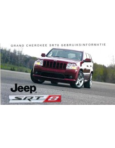 2007 JEEP GRAND CHEROKEE SRT8 INSTRUCTIEBOEKJE NEDERLANDS