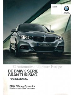 2016 BMW 3 SERIES GRAN TURISMO OWNER'S MANUAL DUTCH