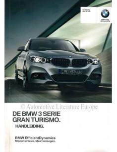 2016 BMW 3ER GRAN TURISMO BETRIEBSANLEITUNG NIEDERLÄNDISCH