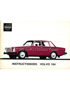 1974 VOLVO 164 INSTRUCTIEBOEKJE NEDERLANDS