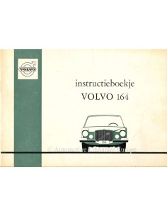 1972 VOLVO 164 OWNER'S MANUAL DUTCH