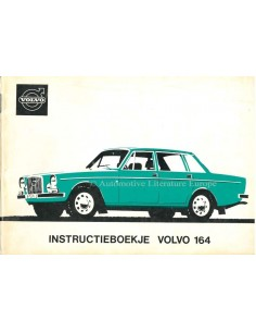1972 VOLVO 164 INSTRUCTIEBOEKJE NEDERLANDS