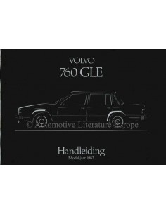 1982 VOLVO 760 GLE OWNER'S MANUAL DUTCH