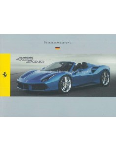 2015 FERRARI 488 SPIDER OWNERS MANUAL GERMAN