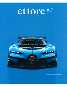 2016 THE OFFICIAL BUGATTI ETTORE MAGAZINE 17 ENGLISH