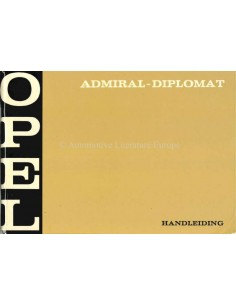 1970 OPEL ADMIRAL - DIPLOMAT OWNERS MANUAL DUTCH