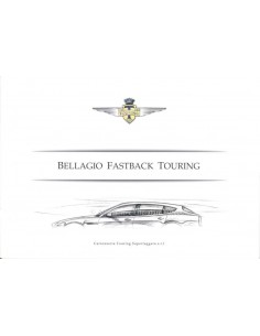 2009 TOURING SUPERLEGGERA BELLAGIO FASTBACK TOURING BROCHURE ENGLISH