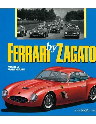 FERRARY BY ZAGATO - MICHELE MARCHIANO - BOOK