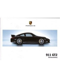 2007 PORSCHE 911 GT2 OWNERS MANUAL HANDBOOK GERMAN