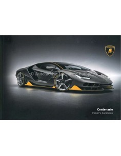 2016 LAMBORGHINI CENTENARIO OWNERS MANUAL ENGLISH
