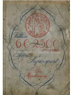 1947 ALFA ROMEO 6C 2500 SPORT & SUPERSPORT BETRIEBSANLEITUNG ITALIENISCH
