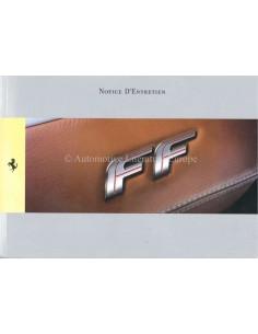 2011 FERRARI FF OWNERS MANUAL FRENCH