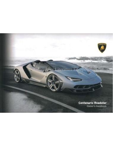2017 Lamborghini Centenario Roadster Owners Manual English