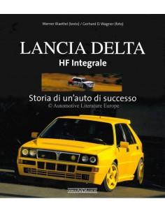 LANCIA DELTA HF INTERGRALE - STORIA DI UN'AUTO DI SUCCESSO - WERNER BLAETTEL  / GERHARD D. WAGNER - BOOK