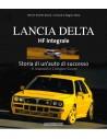 LANCIA DELTA HF INTERGRALE - STORIA DI UN'AUTO DI SUCCESSO - WERNER BLAETTEL / GERHARD D. WAGNER - BOEK