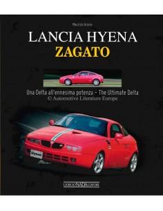 LANCIA HYENA - ZAGATO - UNA DELTA ALL'ENNESIMA POTENZA / THE ULTIMATE DELTA - MAURIZIO GRASSO - BOEK