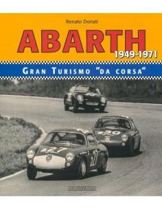 """ABARTH GRAN TURISMO """"DA CORSA""""- RENATO DONATI  - BOOK"""