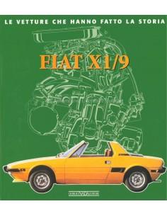 FIAT X1/9 LE VETTURE CHE HANNO FATTO LA STORIA - CARLO ALBERTO GABELLIERI BOOK