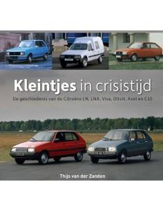 CITROËN - KLEINTJES IN CRISISTIJD - THIIJS VAN DER ZANDEN - BOOK