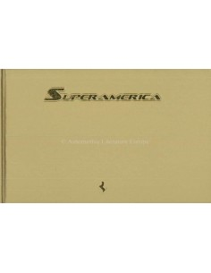 2005 FERRARI SUPERAMERICA HARDCOVER BROCHURE PALM SPRINGS 378/559