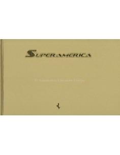 2005 FERRARI SUPERAMERICA HARDCOVER PROSPEKT PALM SPRINGS 378/559
