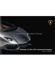 2013 LAMBORGHINI AVENTADOR LP 720-4 50° ANNIVERSARIO ROADSTER OWNER'S MANUAL ENGLISH