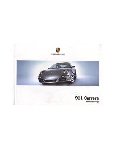 2005 PORSCHE 911 CARRERA INSTRUCTIEBOEKJE NEDERLANDS