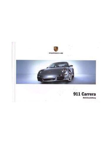 2007 PORSCHE 911 CARRERA INSTRUCTIEBOEKJE DUITS
